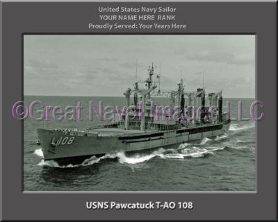 USNS Pawcatuck T-AO 108 Personalized ship Photo