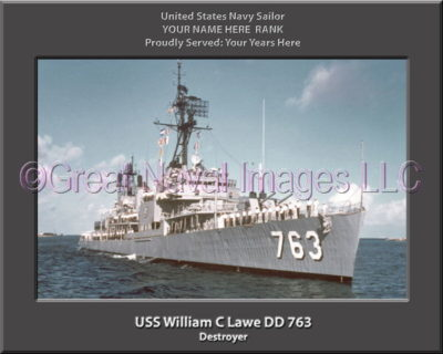 USS William C Lawe DD 763 Personalized Navy Ship Photo