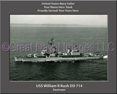 USS William R Rush DD 714 Personalized Navy Ship Photo