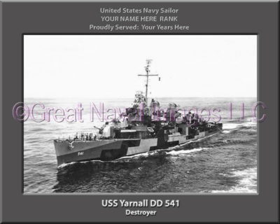 USS Yarnall DD 541 Personalized Navy Ship Photo