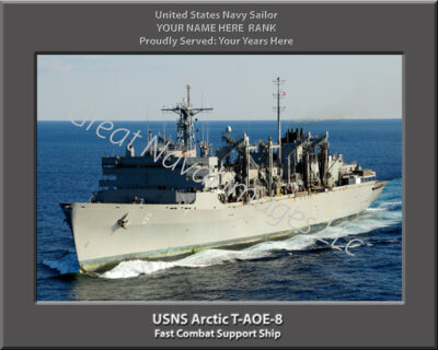 USNS Arctic T-AOE-8 Personalized Navy Ship Photo